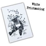 A Watch Plant Never Grows- White Printmaking
