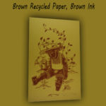 A Watch Plant Never Grows- Brown/Recycled